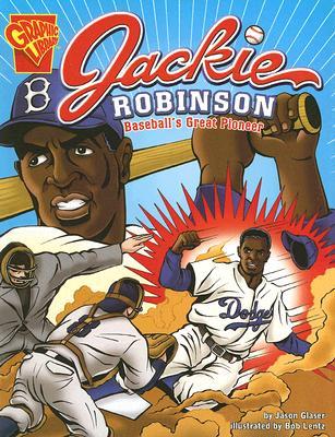 Jackie Robinson By Glaser, Jason/ Lentz, Bob (ILT)
