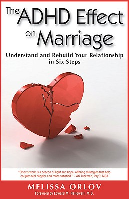 The ADHD Effect on Marriage By Orlov, Melissa